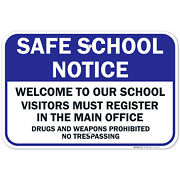 Safe School Notice Welcome To Our School Sign,