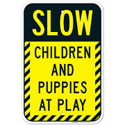 Slow Children And Puppies At Play Sign, Traffic Sign,