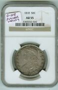Ngc Au 55 1818 Bust Half 50 Cents O-108 Pincher Variety