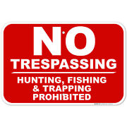 No Trespassing Hunting Fishing And Trapping Prohibited Sign Red Background