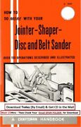 1969 How To Do More With Your Jointer-shaper- Disc And Belt Sander Instruction M