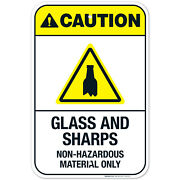 Glass And Sharps Non-hazardous Material Only Sign Ansi Caution Sign
