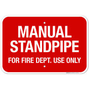 Manual Standpipe For Fire Dept Use Only Sign, Fire Safety Sign,