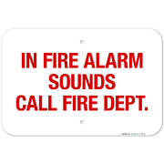 In Fire Alarm Sounds Call Fire Dept Sign, Fire Safety Sign,
