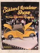 Oakland Roadster Show 50 Years Of Hot Rods And Customs Cars Automobiles Hot Rods