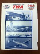 Signed George W. Cearley Jr - Airline History - Twa Airlines Trans Continental
