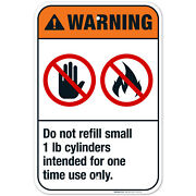 Do Not Refill Small 1 Lb Cylinders Intended For One Time Use Only Ansi Warning