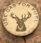 """Vintage Very Rare 1896 """"use Gas For Fuel"""" One Of A Kind Celluloid Pinback 7/8in"""