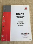 Mustang 2074 Skid Steer Parts Manual Original