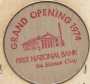 1974, Grand Opening, First National Bank, Sioux City, Iowa, Token, Wooden Nickel