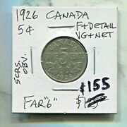 Canada - Beautiful Historical George V 5 Cents 1926 Far 6 Best Date Km 29