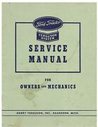 Ford Tractor With Ferguson System Service Manual For Owners And Mechanics 1943