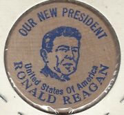 Our New President Ronald Reagan, United States Of America, Token, Wooden Nickel
