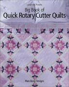 Big Book Of Quick Rotary Cutter Quilts Pam Bono Good Book