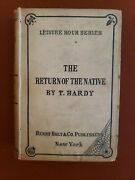 The Return Of The Native Hardy Leisure Hour Series Author's Edition Vg++