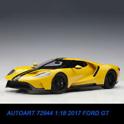 Autoart 72944 118 2017 Ford Gt Alloy Diecast Car Model Yellow With Black Stripe