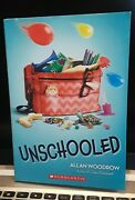 Unschooled By Allan Woodrow Scholastic Pb Book 4-6 Grade Rl 4 Book 1 Of 3 New