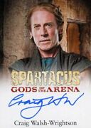 Spartacus Premium Packs Gods Of The Arena Craig Walsh-wrightson Autograph Card