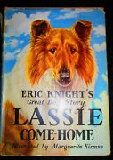 Lassie Come Home By Eric Knight Marguerite Kirmse Illustrations 1942 Dj.