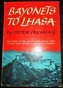 Bayonets To Lhasa British Invasion Of Tibet In 1904 By Peter Fleming 1961 1st Dj