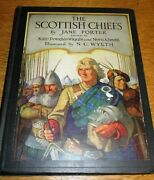 N.c. Wyeth Color Plates The Scottish Chiefs By Jane Porter 1921 1st Thus
