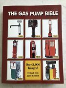 New The Gas Pump Bible Illustrated Identification And Price Guide Jack Sim 2018