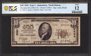 10 1929 The James River National Bank And Trust Co. North Dakota Ch 2580 Pcgs 12