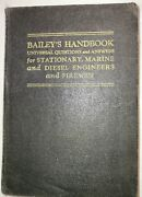 1940 Baileys Hand Book For Stationary, Marine Engineers And Firemen