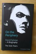 On The Periphery David Sylvian - A Biography The Solo Years Hardback Very Rare