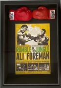 Muhammad Ali And George Foreman Autograph Signed Gloves + Fight Poster Framed Coas