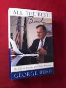 George Bush / All The Best My Lie In Letters And Other Writings Signed 1st 1999