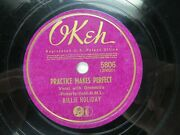 Billie Holiday - Okeh 5806 - Practice Makes Perfect And The Same Old Story