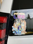 """Bluey Family Car Sticker """"for Real Life"""""""