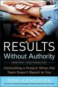 Results Without Authority Controlling A Project When The Team Doesnand039t X9696 U