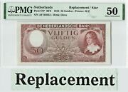 Netherlands 50 Gulden 1945 Replacement Willem Iii Pick 78 Pmg About Unc 50