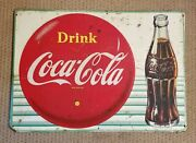 Vintage Original Embossed Tin Coca Cola Button And Bottle Sign Circa 1959 Nice