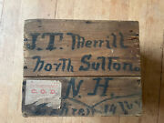 Primitive J.t Merrill North Sutton Nh And Greenfield Tool Co Wooden Box/crate