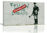 Banksy Cancelled Follow Your Dreams Graffiti Canvas Wall Art Picture Print