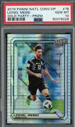 Lionel Messi 2019 Panini National Convention Vip Gold Prizm Card 78 Psa 10