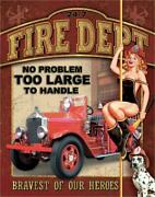 12x16 Fire Dept No Problem Too Large To Handle Metal Sign Wall Man Cave