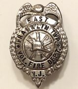 Obsolete Small Firefighter- Fire Dept Badge East Franklin Township New Jersey Nj