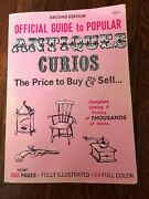 1970 Official Guide To Popular Antiques Curios Price To Buy And Sell 2nd Ed. Pb
