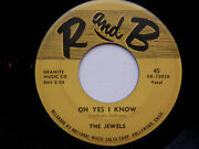 Jewels ... Oh Yes I Know / A Fool In Paradise ... Orig.45 Randb 1303 Nice Copy