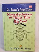 Dr. Bader's Pest Cures Natural Solutions To Things That Bug You As Seen On Tv