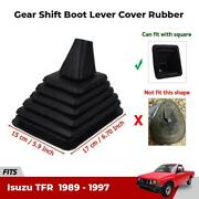 Gear Shift Lever Boot Rubber For Isuzu Tfr Holden Rodeo 2wd Ute Truck 1989-97 Ez