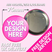 75mm Custom Badges • Personalised Printed Badge • Hen Stag Promotional Button