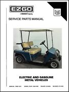 1994 1995 E-z-go Medalist Freedom Electric And Gas Golf Cart Service Parts Manual