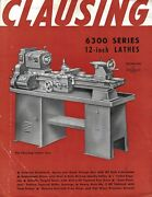 Clausing 6300 Series 12 Inch Lathes Instruction Manual