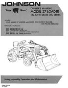 Johnson Loader 300 Series Model 27 Owner's Instructions Manual + Attachments