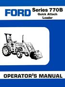 Ford Series 770b Quick Attach Loader Operators Owners Manual 1310 1510 1710 1910
